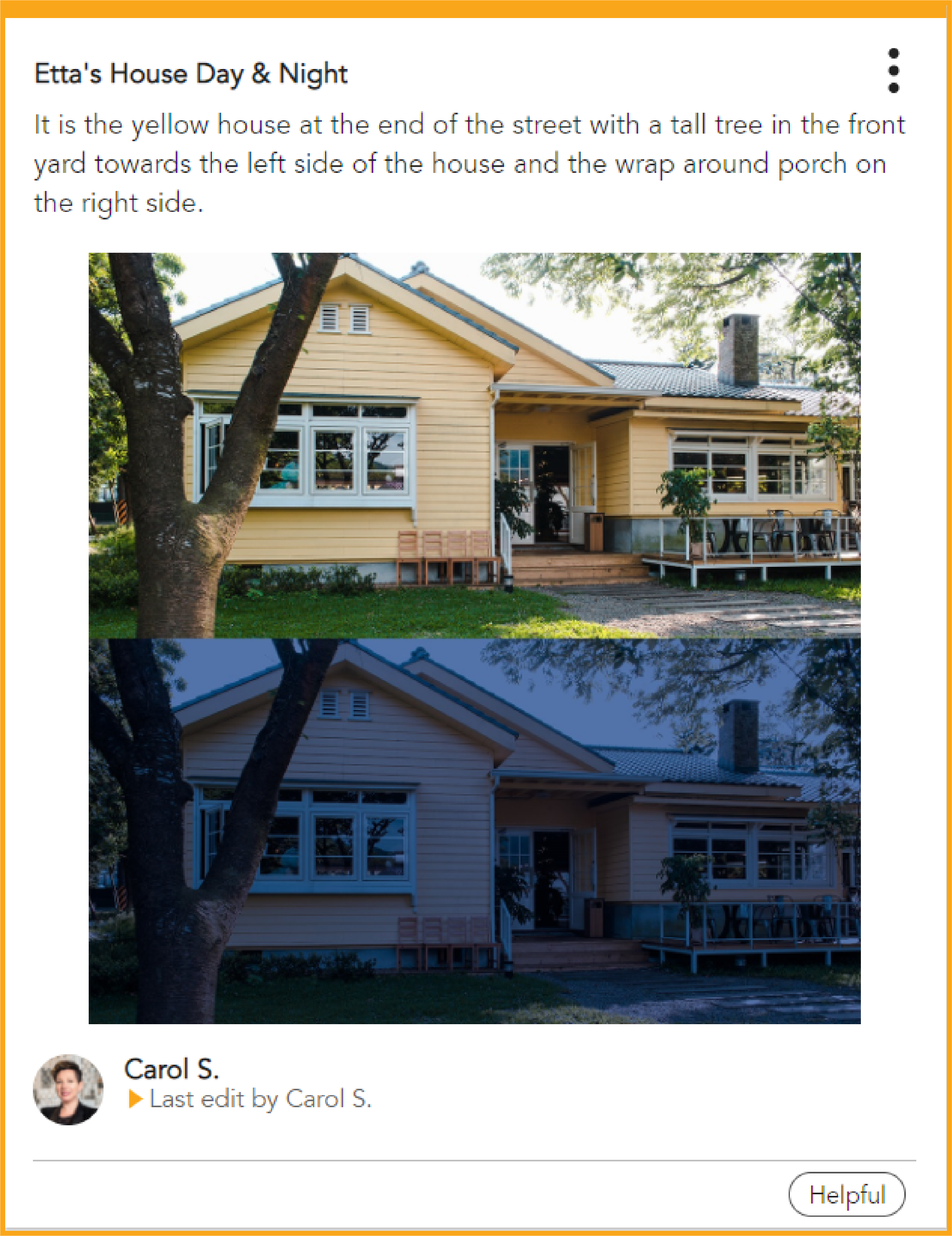 Etta's house in the day and night